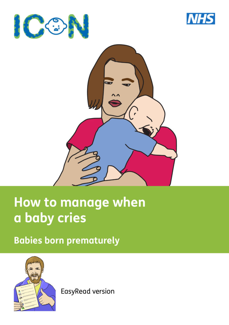 ICON - How to manage when a premature baby cries - Easy Read Version